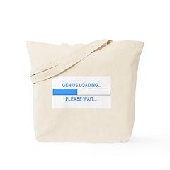 GENIUS LOADING... Tote Bag