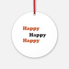 Happy Round Ornament