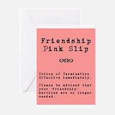 Friendship Pink slipGreeting Card