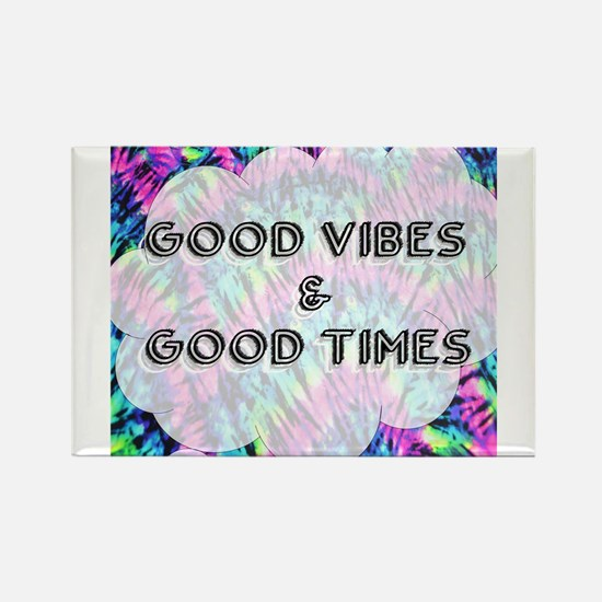 Good Vibes & Good Times Magnets