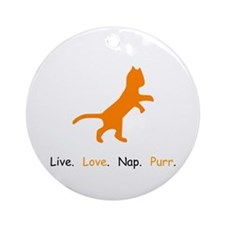 Cat Lovers Live Love Nap Purr Round Ornament