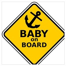 Anchor Baby on Board Poster
