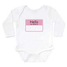 Cute Hello my name is Long Sleeve Infant Bodysuit
