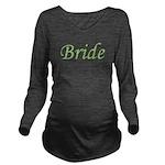 bride_green_TR.png Long Sleeve Maternity T-Shirt