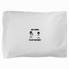 Ive got your back.png Pillow Sham