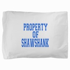 Property of Shawshank.png Pillow Sham