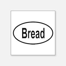 "Cute Breads Square Sticker 3"" x 3"""