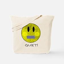 SMILEY FACE QUIET Tote Bag