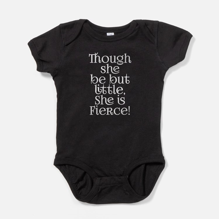 Though she be little fierce Shakespe Baby Bodysuit