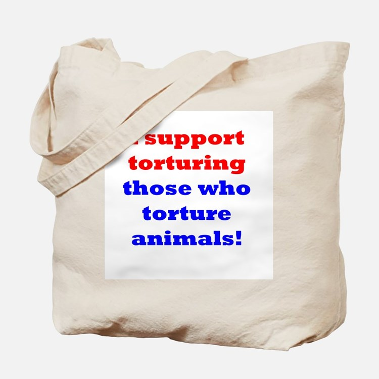 Torture those who torture Tote Bag