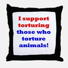 Torture those who torture Throw Pillow