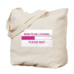 MOM-TO-BE LOADING Tote Bag
