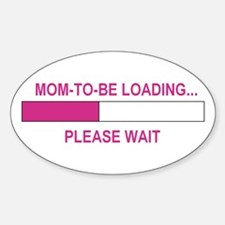 MOM-TO-BE LOADING Oval Decal