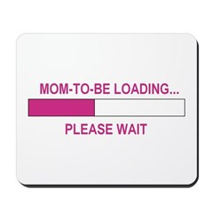 MOM-TO-BE LOADING Mousepad