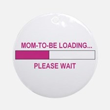 MOM-TO-BE LOADING Ornament (Round)