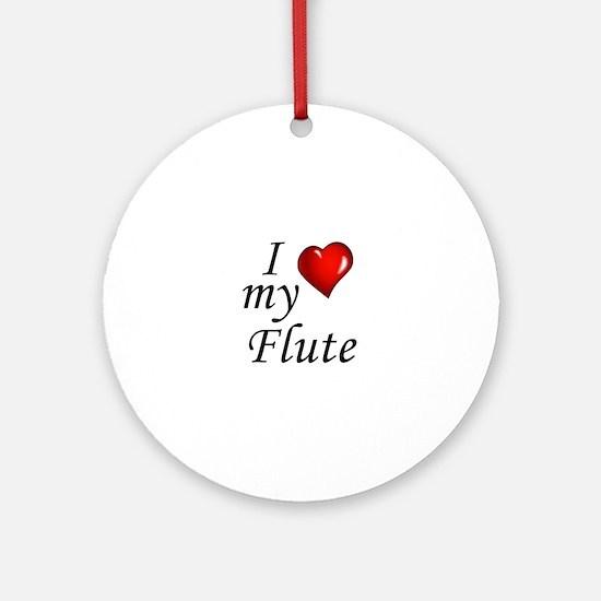 I Love my Flute Round Ornament