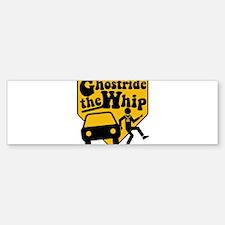 GhostRide The Whip Bumper Bumper Bumper Sticker