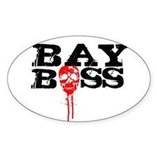 Bay Bo$$ 2 Oval Decal