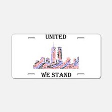 Cute United we stand Aluminum License Plate