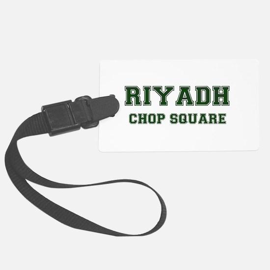 RIYADH- CHOP SQUARE Luggage Tag