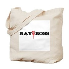 Bay Bo$$ 3 Tote Bag