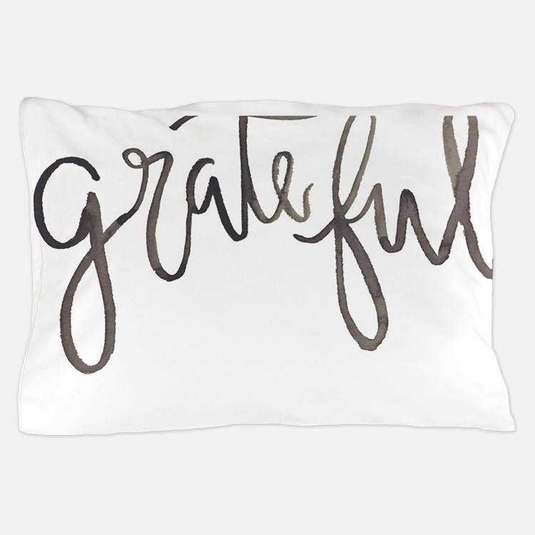 Grateful Pillow Case