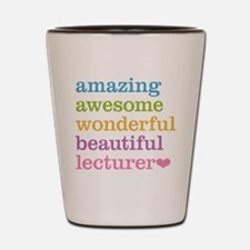 Amazing Lecturer Shot Glass