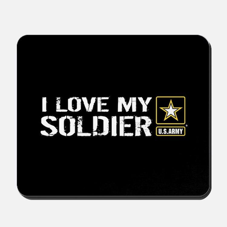 U.S. Army: I Love My Soldier (Black) Mousepad