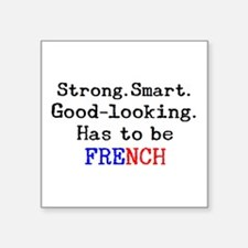 """be french Square Sticker 3"""" x 3"""""""