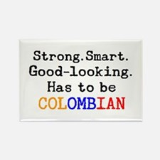 be colombian Rectangle Magnet