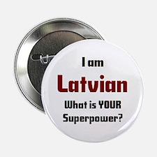 "i am latvian 2.25"" Button"