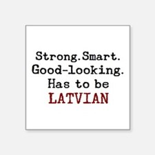 "be latvian Square Sticker 3"" x 3"""