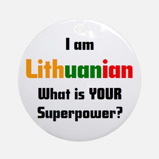 i am lithuanian Round Ornament