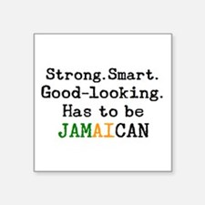 """be jamaican Square Sticker 3"""" x 3"""""""