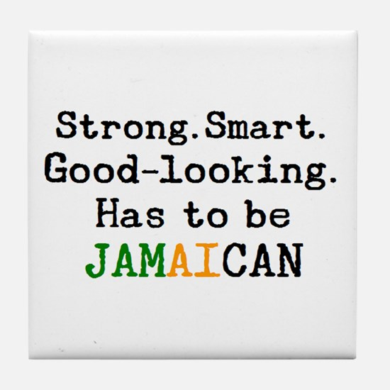 be jamaican Tile Coaster