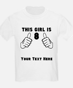 This Girl Is 8 T-Shirt