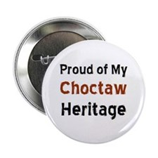 "choctaw heritage 2.25"" Button"