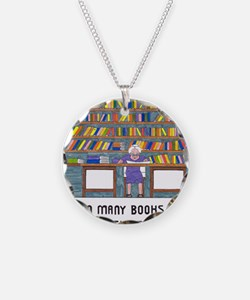 So Many Books so little time Necklace Circle Charm