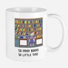 So Many Books so little time Mugs