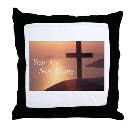 You Are Not Alone - Cross Throw Pillow