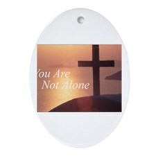 You Are Not Alone - Cross Oval Ornament