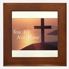 You Are Not Alone - Cross Framed Tile