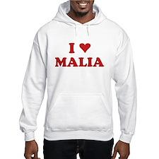 I LOVE MALIA Hoodie