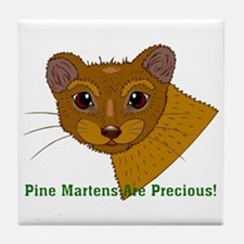 Pine Martens are Precious Tile Coaster