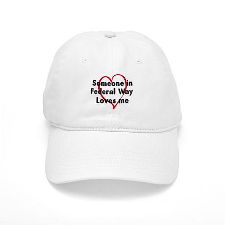 Loves me: Federal Way Cap