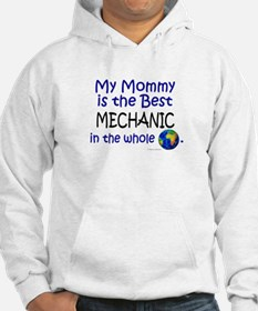 Best Mechanic In The World (Mommy) Hoodie