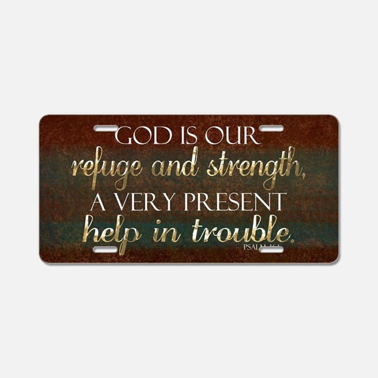 God is our Refuge Bible Scr Aluminum License Plate