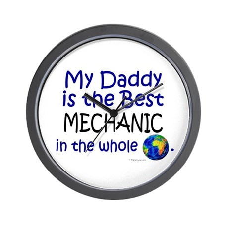 Best Mechanic In The World (Daddy) Wall Clock