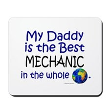 Best Mechanic In The World (Daddy) Mousepad