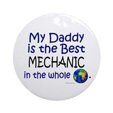 Best Mechanic In The World (Daddy) Ornament (Round